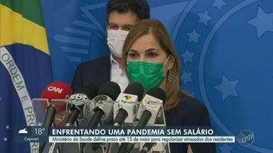 Ministério da Saúde define prazo para regularização de salários de residentes - Em Campinas (SP), 11 dos 12 residentes do Hospital Mário Gatti, que começaram a trabalhar no início de março, estavam com a bolsa-salário atrasada há quase um mês.