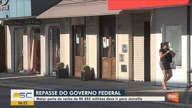 Governo Federal faz repasse a municípios e Joinville deve receber R$ 882 milhões - Governo Federal faz repasse a municípios e Joinville deve receber R$ 882 milhões