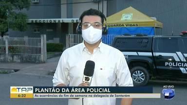 Confira as informações do plantão policial - Envenenamento de família no Lago Grande, distrito de Curuai, e caso de Maria da Penha são as ocorrências na manhã desta segunda-feira.