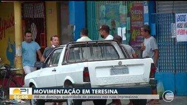 Movimentação nas ruas de Teresina impressiona, mesmo durante o domingo (10) - Movimentação nas ruas de Teresina impressiona, mesmo durante o domingo (10)