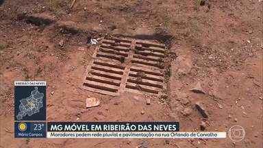Equipe do MG Móvel acompanha reivindicação de moradores de Ribeirão das Neves - É a quinta visita à rua Orlando de Carvalho, onde serviços na rede pluvial e pavimentação estão no topo da lista de pedidos.