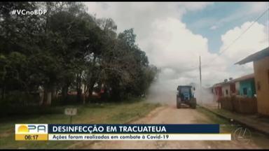 Tracuateua recebe ações de desinfecção - O serviço foi realizado como forma de prevenção ao Covid-19.