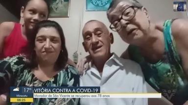 Morador de São Vicente volta para casa após se recuperar do coronavírus - Ele faz parte do grupo de risco da doença.