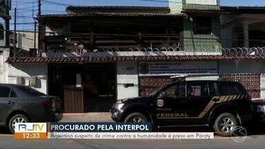 Argentino procurado por crime contra a humanidade é preso em Paraty - Segundo a Polícia Federal, ele é um ex-oficial da Marinha Argentina, de 69 anos, que estava na lista de procurados pela Interpol. Estrangeiro também é suspeito de sequestro.