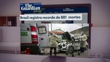 Recorde de mortes por Covid-19 no Brasil repercute no exterior - Jornais estrangeiros destacam cenário pessimista no Brasil.
