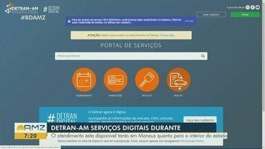 No AM, Detran oferece serviços digitais durante pandemia - Atendimento está disponível para todo estado.