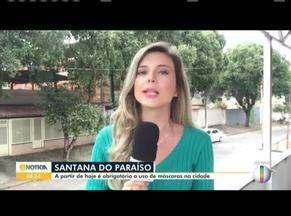 Covid-19: Santana do Paraíso decreta uso obrigatório de máscaras de proteção - Medida passa a valer a partir desta quarta-feira (13).