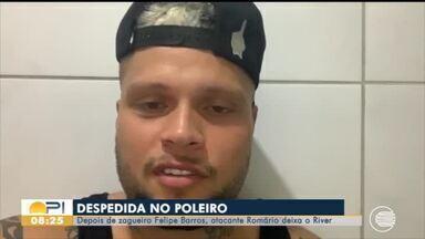 Atacante Romário deixa o River-PI e manda recado de despedida - Atacante Romário deixa o River-PI e manda recado de despedida