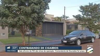 Comandante da PM em Dourados é preso em operação do Gaeco - Sete oficiais são investigados por esquema de contrabando de cigarros paraguaios