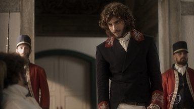 Joaquim comenta com Dom Pedro sobre sua conversa com Chalaça - Ele pede que o príncipe considere a possibilidade de Chalaça ter sido vítima de uma armação de Thomas. João Carlos volta a ter febre e Leopoldina se preocupa