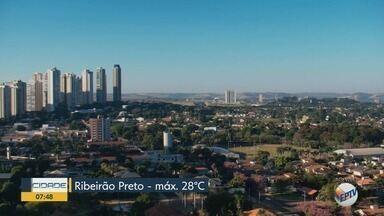 Confira a previsão do tempo para segunda-feira (18) na região de Ribeirão Preto - Temperatura deve chegar aos 28ºC.
