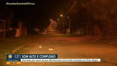 Briga entre vizinhos motivada por som alto termina com uma morte em Porto Alegre - Um homem foi esfaqueado e morreu no local. Polícia Civil vai ouvir testemunhas nos próximos dias.