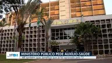 Ministério Público pede auxílio-saúde para servidores em Goiás - MP também quer benefício que já foi aprovado pelo TJ.