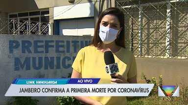 Jambeiro registra primeira morte por coronavírus - Talita França traz detalhes do primeiro óbito por Covid-19 no município