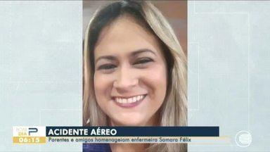 Parentes e amigos homenageiam enfermeira que morreu em acidente aéreo - v