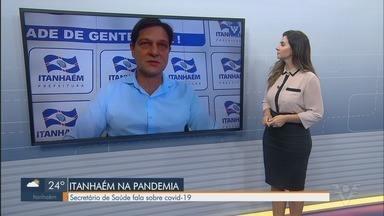 Secretário de Saúde de Itanhaém fala sobre cenário da Covid-19 - Ele explica situação de leitos em hospital regional e casos confirmados na cidade.