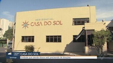 Entidade que atende idosos em Santos pede doações - Casa do Sol completa 116 anos e pede ajuda durante período de crise.
