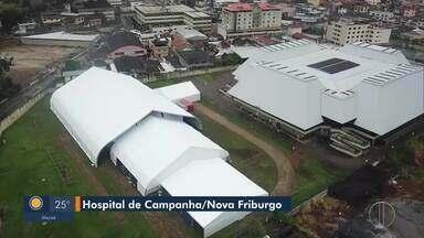 Entrega dos hospitais de campanha do interior são adiadas novamente - O hospital de Nova Friburgo, na Região Serrana do Rio, deveria ser entregue nesta quarta-feira (20).