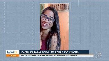 Família procura por jovem desaparecida há 20 dias, em Barra do Rocha - Confira.