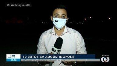 MPE entra na Justiça para governo instalar UTIs em hospital de Augustinópolis - MPE entra na Justiça para governo instalar UTIs em hospital de Augustinópolis