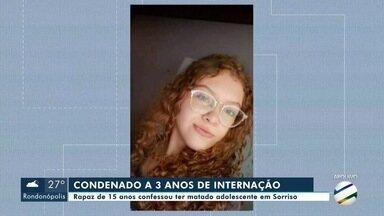 Rapaz de 15 anos que matou adolescente grávida em Sorriso é condenado a 3 anos de internaç - Rapaz de 15 anos que matou adolescente grávida em Sorriso é condenado a 3 anos de internação