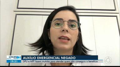 Quem teve auxílio emergencial negado injustamente pode recorrer; saiba como - Defensoria Pública da União e Ministério Público Federal vão fazer uma força tarefa para atender a população.