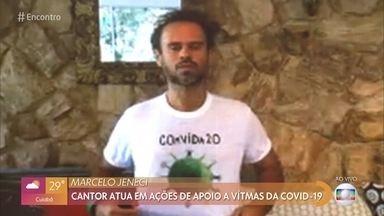 Marcelo Jeneci atua em ações de apoio a vítimas da COVID-19 - Jeneci canta sucesso no 'Encontro'