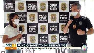 Polícia Civil estabelece protocolo para a retomada gradual do atendimento do DETRAN-MG - Por causa da pandemia, alguns atendimentos foram suspensos.