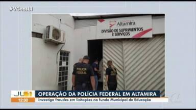 Polícia Federal cumpre mandados de busca e apreensão em Altamira - Operação da PF investiga desvio de recursos públicos do fundo de educação do município.