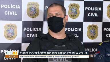 Chefe de tráfico de drogas no Rio de Janeiro é preso em Vila Velha, ES - Ele estava com documentos falsos e tentou subornar a polícia