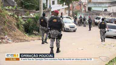 Polícia Civil deflagra sexta fase de operação Caim, no ES - Operação aconteceu também em bairros de Vitória.