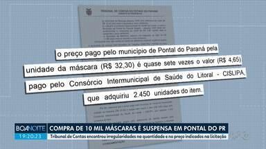 TCE-PR manda Prefeitura de Pontal do Paraná suspender compra de 10 mil máscaras - Tribunal de Contas do Paraná encontrou irregularidades na quantidade e no preço indicados na licitação.