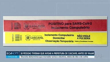 Decreto determina que moradores de Cascavel avisem antes de viajar - Até o momento, 30 pessoas tiveram que avisar prefeitura sobre destino e datas de ida e volta.