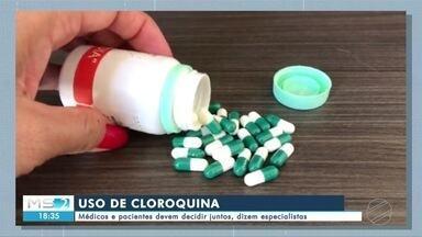 Médicos e pacientes devem decidir juntos o uso da cloroquina, dizem especialistas - Médicos e pacientes devem decidir juntos o uso da cloroquina, dizem especialistas