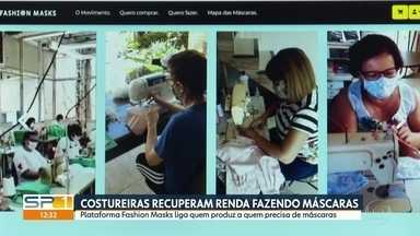 Trabalhadores se reinventam na quarentena fazendo e vendendo máscaras de tecido - A necessidade que surgiu com a pandemia ajuda quem precisa recuperar a renda diminuída justamente pelo coronavírus