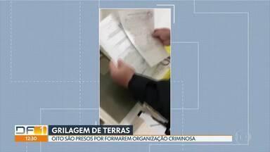 Grupo é preso durante operação contra grilagem de terras - Suspeitos atuavam no DF e no Entorno, diz polícia.