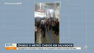Perigo: Passageiros denunciam metrô e ônibus lotados em Salvador - A aglomeração de pessoas aumenta o risco de contaminação por Covid-19.