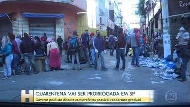 Quarentena será prorrogada em São Paulo - Governo paulista discute com prefeitos possível reabertura gradual da economia