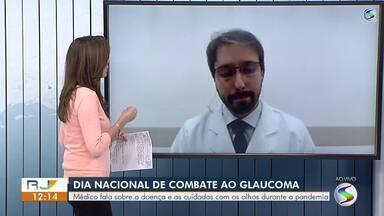 Médico fala sobre o glaucoma e cuidados com os olhos durante pandemia da Covid-19 - Nesta terça-feira, é comemorado o Dia Nacional de Combate ao Glaucoma.