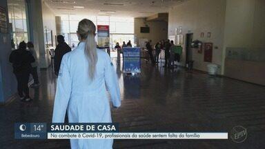 No combate à Covid-19, profissionais da saúde em Ribeirão Preto sentem falta da família - Veja relatos de mulheres que precisaram ficar longe de quem amam para mantê-los em segurança.
