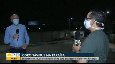 Covid-19; Secretário de Saúde da PB alerta para ocupação de leitos nos hospitais - Confira os detalhes com o repórter Hebert Araújo.