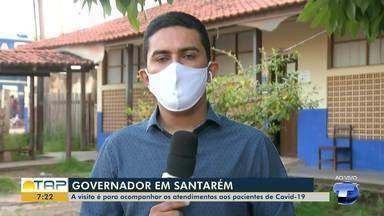 Governador do Estado visita Santarém para acompanhar atendimento aos pacientes de Covid-19 - Ele deve visitar o Hospital de Campanha e o Hospital Regional do Baixo Amazonas.