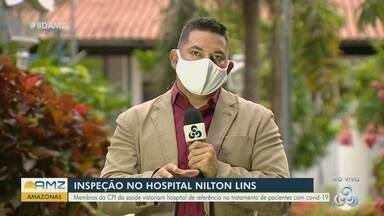 Hospital Nilton Lins deve passar por inspeção - Membros da CPI devem visitar o local.
