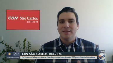 Balanço do Governo Federal aponta que foram fechados 1277 postos de trabalho em São Carlos - O apresentador da CBN Flávio Mesquita traz mais informações.