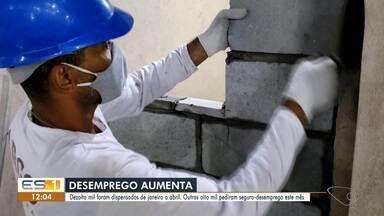 Desemprego cresce no Espírito Santo no período de pandemia - Ministério da Economia afirma que 18 mil pessoas perderam emprego de janeiro a abril