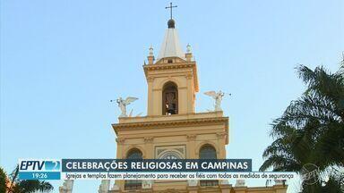 Igrejas e templos de Campinas fazem planejamento para receber fiéis após flexibilização - A partir de segunda-feira (1º), missas e cultos religiosos podem voltar a ser realizados no município.