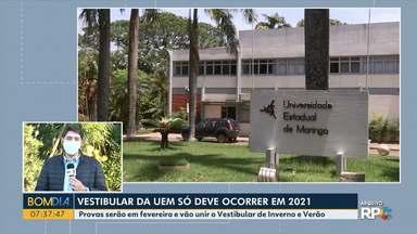 Vestibular da UEM só deve ocorrer em 2021 - Universidade Estadual de Londrina adia vestibular de inverno.