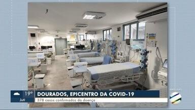 Dourados se torna o novo epicentro da covid-19 em MS - Na cidade já são 378 casos confirmados da doença.