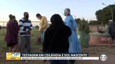 Testagem de moradores de Ceilândia é reforçada - A região já registrou 39 mortes por covid-19.
