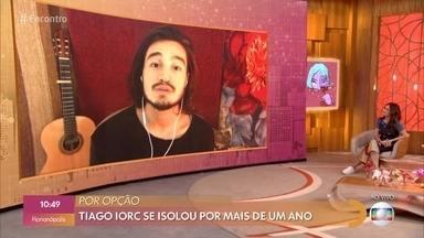 Tiago Iorc volta ao Encontro depois de dois anos e meio - O cantor se isolou por mais de um ano
